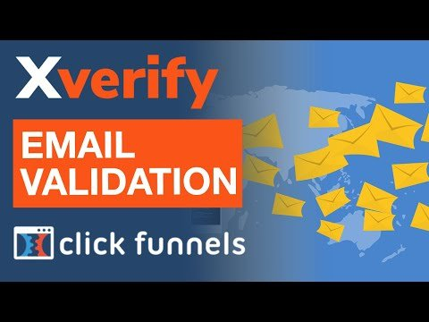 ClickFunnels Tutorial: How To Add Xverify Email Validation To Your Funnels