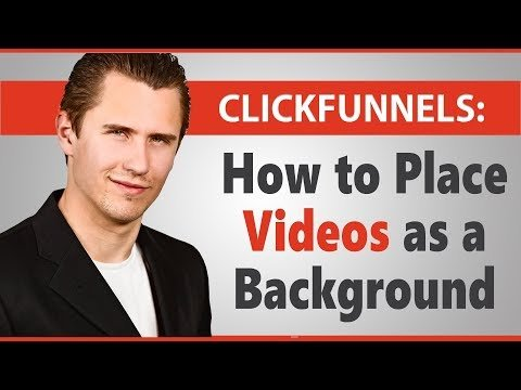 ClickFunnels: How to Place Videos as a Background