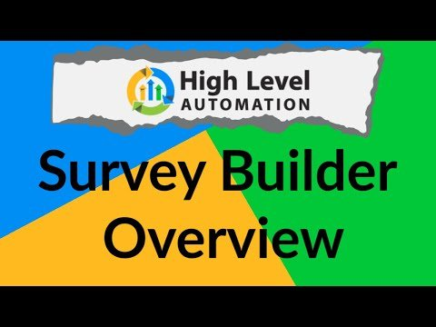 Go High Level Automation – Onboarding Video 10: Survey Builder