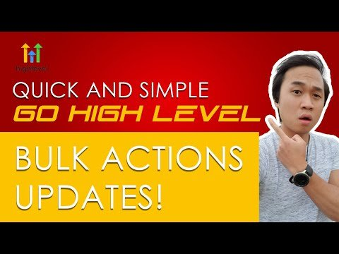BULK ACTIONS REQUEST MADE SIMPLER AND QUICKER WITH GO HIGH LEVEL (GHL)!