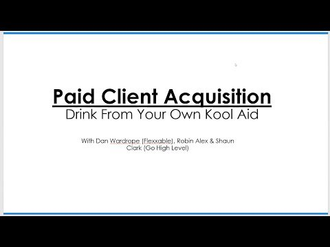 Webinar | Paid Client Acquisition with Go High Level