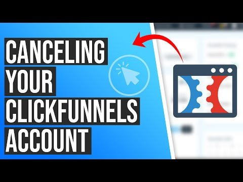 How to Cancel Your ClickFunnels Account
