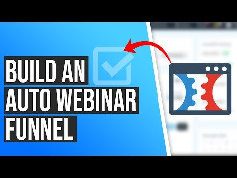How to Build an Auto Webinar Funnel in ClickFunnels