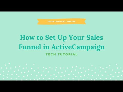 Tutorial: How to Set Up Your Sales Funnel with ActiveCampaign