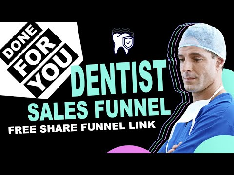 Free Done For You Sales Funnel: Dentist Sales Funnel