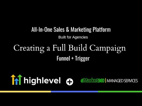 Go High Level|Create A Full Build Campaign with Optin Funnel and Trigger to move to Campaign