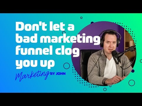 Marketing Funnel Explained: How to Use an Effective Marketing Funnel | Marketing by John