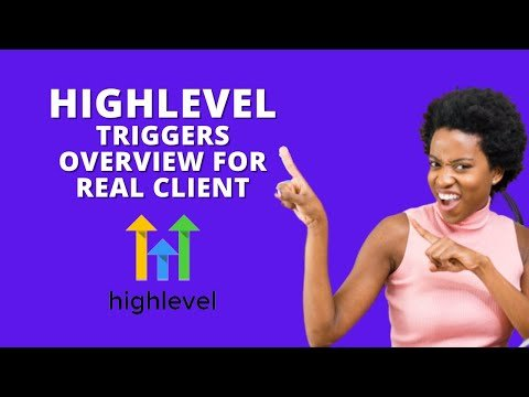 Go High Level In-Depth Triggers Overview and Live Testing for Real Client Account