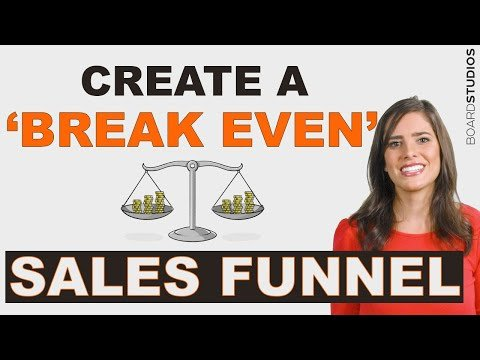 How To Create A Break Even Sales Funnel For Your Service Business