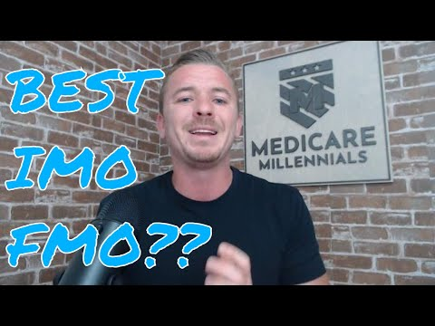 What Is The Best FMO or IMO For New Medicare Agents?
