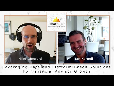 Leveraging Data and Platform-Based Solutions for Financial Advisor Growth