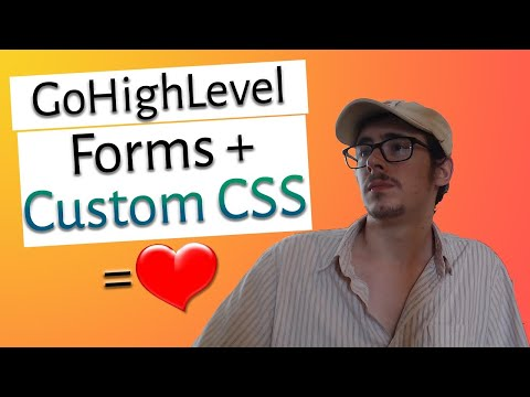 Go High Level Tutorial Add Custom CSS to Forms GoHighLevel