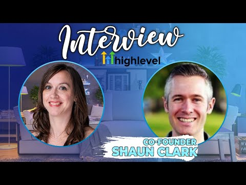 Go High Level Co-Founder Shaun Clark Spills Upcoming Features & Platform Overview