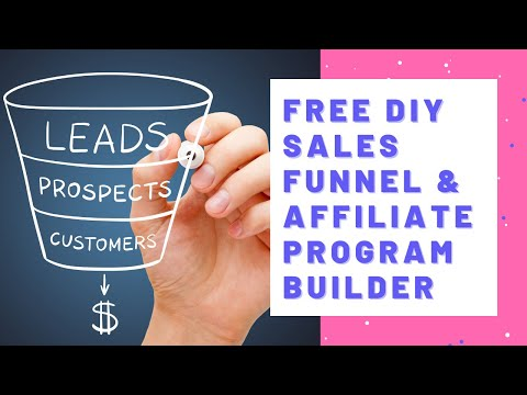 How To Build Your Own Sales Funnel And Affiliate Program In 2021 Using Free Software