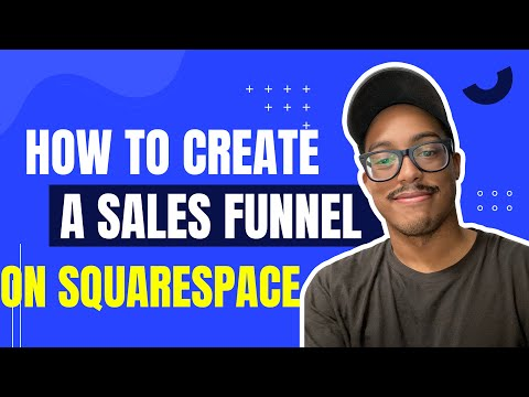 How To Create A Sales Funnel On Squarespace