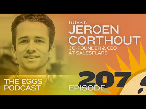 Eggs 207: The entrepreneur's journey and how to stand out in a crowd with Jeroen Corthout [Business]