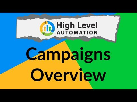 Go High Level Automation – Onboarding Video 6: Campaigns Overview