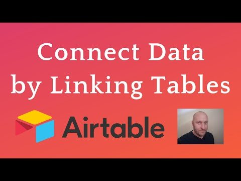How to Link Tables in Airtable: 102