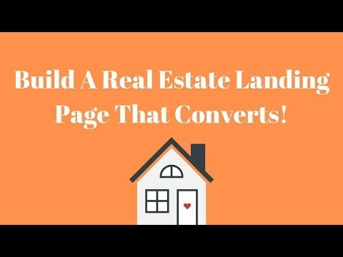 Build Out High Converting Real Estate Landing Pages In Minutes