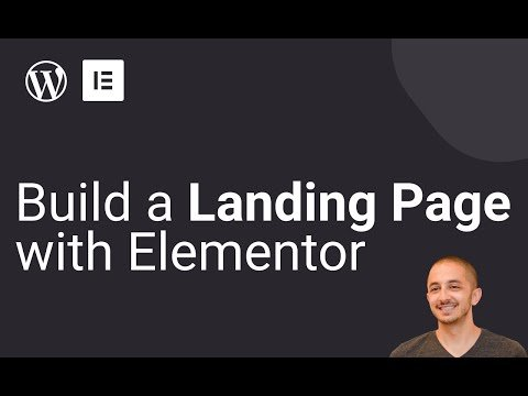 How to Build a Landing Page with Elementor: Step-by-Step