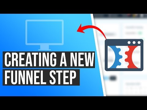 How to Create a New Funnel Step in ClickFunnels