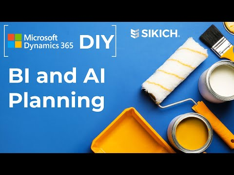 Dynamics 365 DIY: BI and AI Planning | TIPS on how to complete your OWN D365 implementations