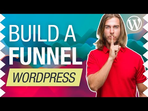 How To Create A Sales Funnel With WordPress in 2021 [NO ClickFunnels]