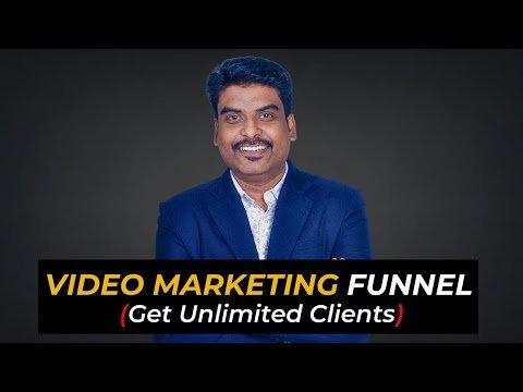 Video Marketing Funnel से मालामाल बनने का Formula: Video Marketing To Get Unlimited Clients