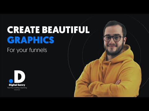 How to Design For Clickfunnels 2021 – Create Beautiful Graphics For Your Funnels