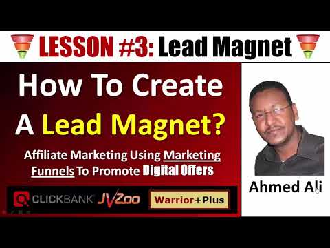 LESSON (3): How To Create A Lead Magnet For Affiliate Marketing Funnel