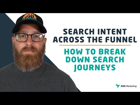 Search Intent Across the Funnel: How to Break Down Search Journeys
