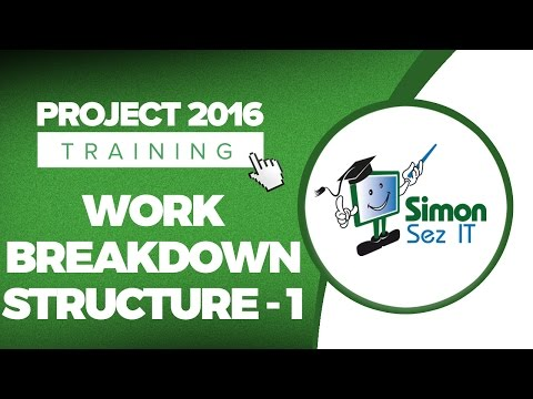 How to Use Work Breakdown Structure (WBS) in Microsoft Project 2016 – Part 1