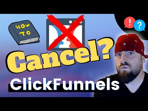 How To Cancel ClickFunnels Subscription 2020