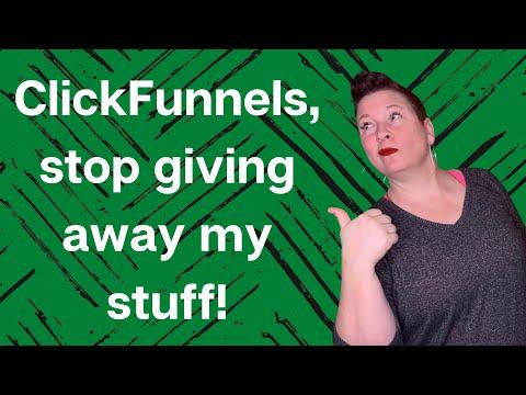 ClickFunnels, stop giving away my stuff!