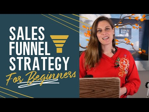 Sales Funnel Strategy for Beginners: *Get more clients NOW*