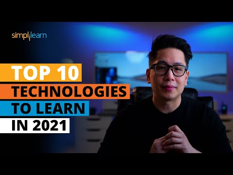 Top 10 Technologies To Learn In 2021   Trending Technologies In 2021   Simplilearn
