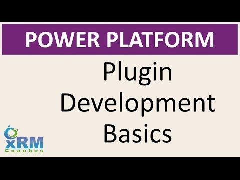 DYNAMICS CRM Plugin Development Basics
