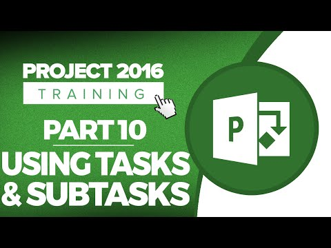 Project 2016 for Beginners Part 10: How to Use Tasks and Subtasks in Microsoft Project 2016