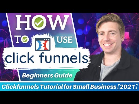 ClickFunnels Tutorial for Beginners | How To Build A Sales Funnel [2021]