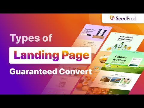11 Types of Landing Pages Guaranteed to Convert