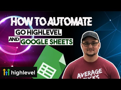 How To Automate Go High Level And Google Sheets