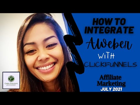 How To Integrate Your Aweber To Clickfunnels (Affiliate Marketing July 2021)