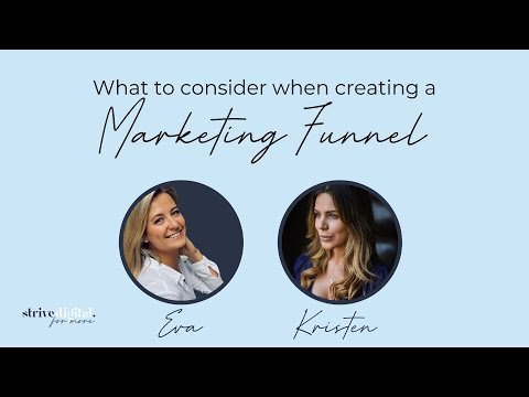 What to consider when setting up a Marketing Funnel with Strive Digital and Kristen Bertolini