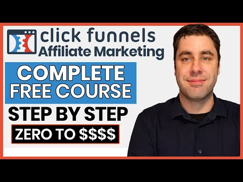FREE ClickFunnels Affiliate Marketing Course | Complete BEST Blueprint For Beginners 2021