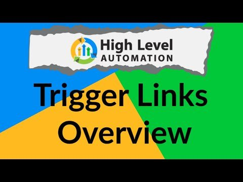 Go High Level Automation – Onboarding Video 8: Trigger Links