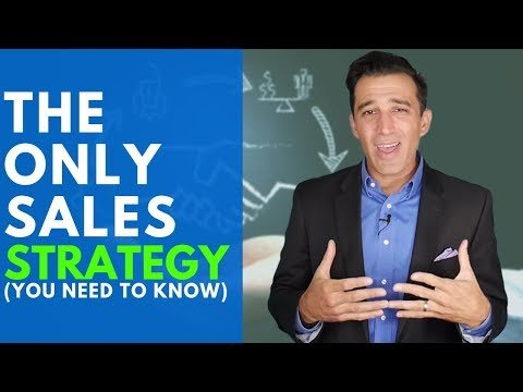 The ONLY Sales Strategy You Need to Know