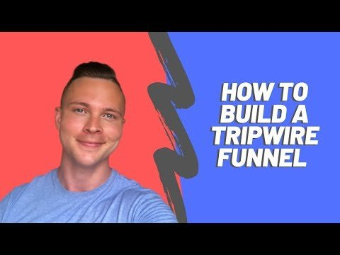 How To Create A Tripwire Funnel With Clickfunnels
