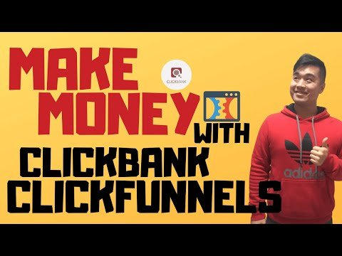 How To Promote Clickbank Products With Clickfunnels To Make Money