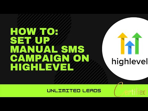 How To Set Up Manual Text Campaigns In GoHighLevel