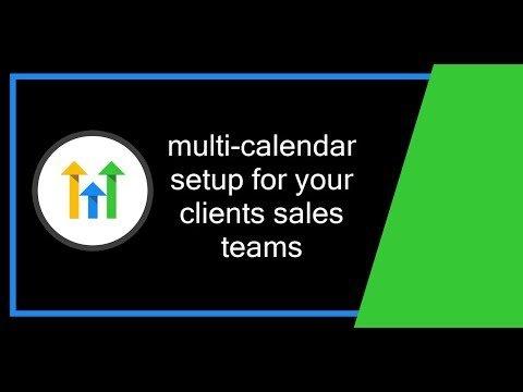 GoHighLevel – Multi Calendar Setup for Client Sales Teams (HighLevel)